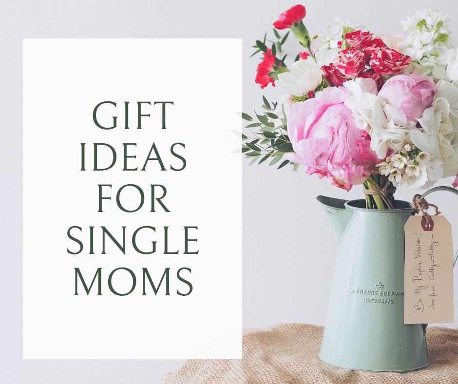 Gift for Single moms