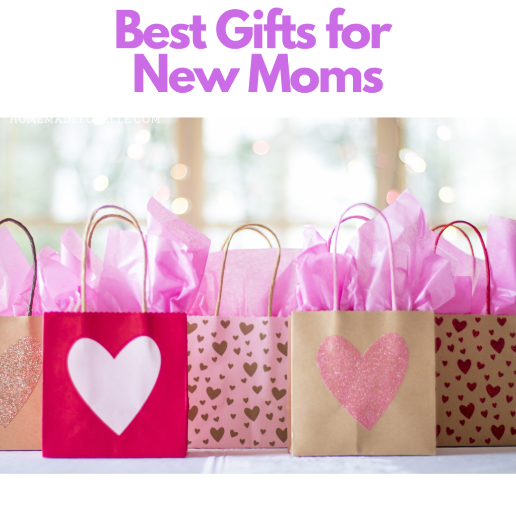 Best Gifts for New Moms